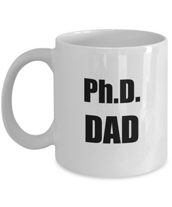 Phd Dad Mug Funny Gift Idea for Novelty Gag Coffee Tea Cup-Coffee Mug