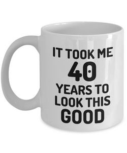 40th Birthday Mug 40 Year Old Anniversary Bday Funny Gift Idea for Novelty Gag Coffee Tea Cup-[style]