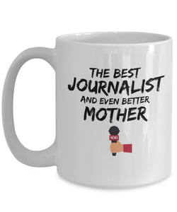 Journalist Mom Mug Best Mother Funny Gift for Mama Novelty Gag Coffee Tea Cup-Coffee Mug