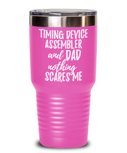 Load image into Gallery viewer, Funny Timing Device Assembler Dad Tumbler Gift Idea for Father Gag Joke Nothing Scares Me Coffee Tea Insulated Cup With Lid-Tumbler