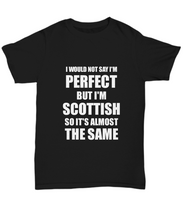 Load image into Gallery viewer, Scottish T-Shirt Funny Scotland Gift Idea For Men Women Unisex Tee-Shirt / Hoodie