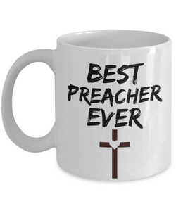 Preacher Mug Preach Best Ever Funny Gift for Coworkers Novelty Gag Coffee Tea Cup-Coffee Mug
