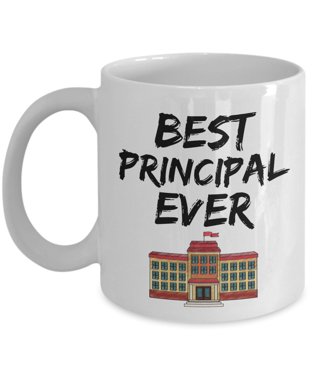 Principal Mug School Best Ever Funny Gift for Coworkers Novelty Gag Coffee Tea Cup-Coffee Mug