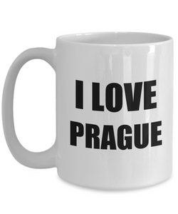 I Love Prague Mug Funny Gift Idea Novelty Gag Coffee Tea Cup-[style]