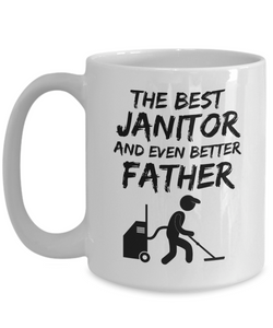 Janitor Dad Mug - Best Janitor Father Ever - Funny Gift for Janitor Daddy-Coffee Mug