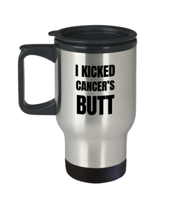 I Kicked Cancers Butt Travel Mug Awareness Survivor Gift Idea for Hope Inspiration Coffee Tea 14oz Commuter Stainless Steel-Travel Mug