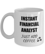 Load image into Gallery viewer, Financial Analyst Mug Instant Just Add Coffee Funny Gift Idea for Corworker Present Workplace Joke Office Tea Cup-Coffee Mug
