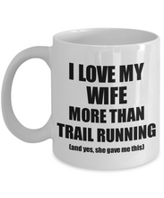 Load image into Gallery viewer, Trail Running Husband Mug Funny Valentine Gift Idea For My Hubby Lover From Wife Coffee Tea Cup-Coffee Mug