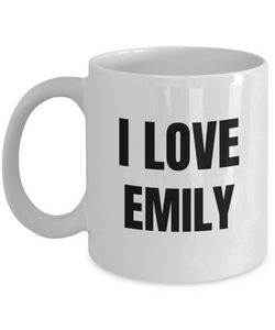 I Love Emily Mug Funny Gift Idea Novelty Gag Coffee Tea Cup-Coffee Mug
