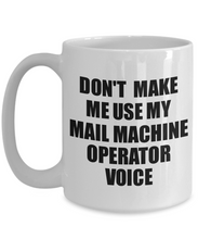 Load image into Gallery viewer, Mail Machine Operator Mug Coworker Gift Idea Funny Gag For Job Coffee Tea Cup Voice-Coffee Mug