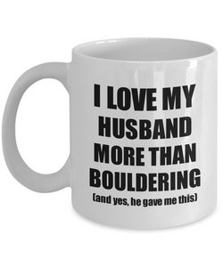 Bouldering Wife Mug Funny Valentine Gift Idea For My Spouse Lover From Husband Coffee Tea Cup-Coffee Mug
