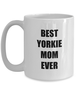 Yorkie Mom Mug Best Dog Lover Funny Gift Idea for Novelty Gag Coffee Tea Cup-Coffee Mug