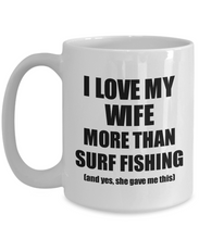Load image into Gallery viewer, Surf Fishing Husband Mug Funny Valentine Gift Idea For My Hubby Lover From Wife Coffee Tea Cup-Coffee Mug