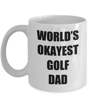 Load image into Gallery viewer, Golf Dad Mug Funny Gift Idea for Novelty Gag Coffee Tea Cup-Coffee Mug