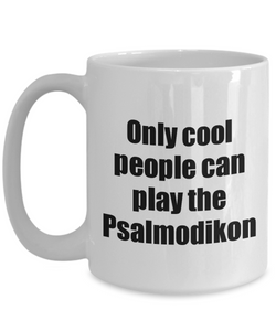 Psalmodikon Player Mug Musician Funny Gift Idea Gag Coffee Tea Cup-Coffee Mug