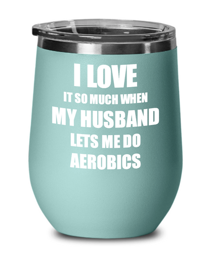 Funny Aerobics Wine Glass Gift For Wife From Husband Lover Joke Insulated Tumbler Lid-Wine Glass