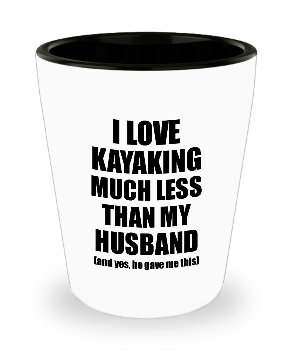 Kayaking Wife Shot Glass Funny Valentine Gift Idea For My Spouse From Husband I Love Liquor Lover Alcohol 1.5 oz Shotglass-Shot Glass
