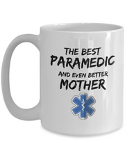 Load image into Gallery viewer, Paramedic Mom Mug Best EMT Mother Funny Gift for Mama Novelty Gag Coffee Tea Cup-Coffee Mug