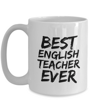 Load image into Gallery viewer, English Teacher Mug Best Prof Ever Funny Gift for Coworkers Novelty Gag Coffee Tea Cup-Coffee Mug