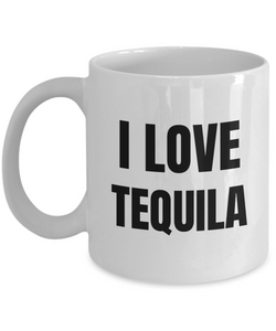 I Love Tequila Mug Funny Gift Idea Novelty Gag Coffee Tea Cup-Coffee Mug