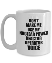 Load image into Gallery viewer, Nuclear Power Reactor Operator Mug Coworker Gift Idea Funny Gag For Job Coffee Tea Cup Voice-Coffee Mug