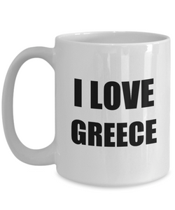 I Love Greece Mug Funny Gift Idea Novelty Gag Coffee Tea Cup-Coffee Mug