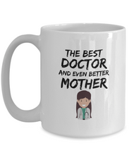 Load image into Gallery viewer, Doctor Mom Mug Best Mother Funny Gift for Mama Novelty Gag Coffee Tea Cup-Coffee Mug