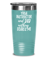 Load image into Gallery viewer, Funny Yoga Instructor Dad Tumbler Gift Idea for Father Gag Joke Nothing Scares Me Coffee Tea Insulated Cup With Lid-Tumbler