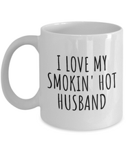 Load image into Gallery viewer, Funny Wife Mug Funny Gift for Valentine Present Birthday Anniversary I Love My Smokin' Hot Husband Coffee Tea Cup-Coffee Mug