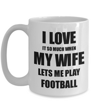 Load image into Gallery viewer, Football Mug Funny Gift Idea For Husband I Love It When My Wife Lets Me Novelty Gag Sport Lover Joke Coffee Tea Cup-Coffee Mug