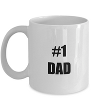 Load image into Gallery viewer, No 1 Dad Mug Funny Gift Idea for Novelty Gag Coffee Tea Cup-Coffee Mug