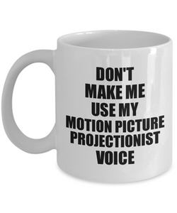 Motion Picture Projectionist Mug Coworker Gift Idea Funny Gag For Job Coffee Tea Cup Voice-Coffee Mug