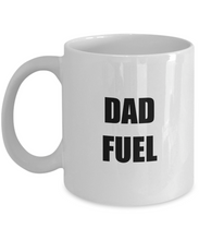 Load image into Gallery viewer, Dad Fuel Mug Funny Gift Idea for Novelty Gag Coffee Tea Cup-[style]