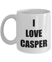 Load image into Gallery viewer, I Love Casper Mug Funny Gift Idea Novelty Gag Coffee Tea Cup-Coffee Mug