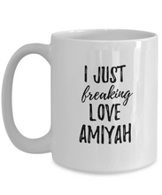 Load image into Gallery viewer, I Just Freaking Love Amiyah Mug Funny Gift Idea For Custom Name Coffee Tea Cup-Coffee Mug