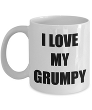 Load image into Gallery viewer, I Love Grumpy Mug Funny Gift Idea Novelty Gag Coffee Tea Cup-Coffee Mug