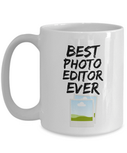 Load image into Gallery viewer, Photo Editor Mug - Best Photo Editor Ever - Funny Gift for Photography Editor-Coffee Mug