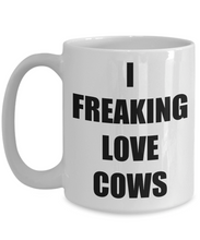 Load image into Gallery viewer, I Freaking Love Cows Mug Funny Gift Idea Novelty Gag Coffee Tea Cup-Coffee Mug