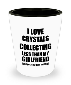 Crystals Collecting Boyfriend Shot Glass Funny Valentine Gift Idea For My Bf From Girlfriend I Love Liquor Lover Alcohol 1.5 oz Shotglass-Shot Glass