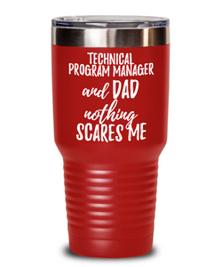 Funny Technical Program Manager Dad Tumbler Gift Idea for Father Gag Joke Nothing Scares Me Coffee Tea Insulated Cup With Lid-Tumbler