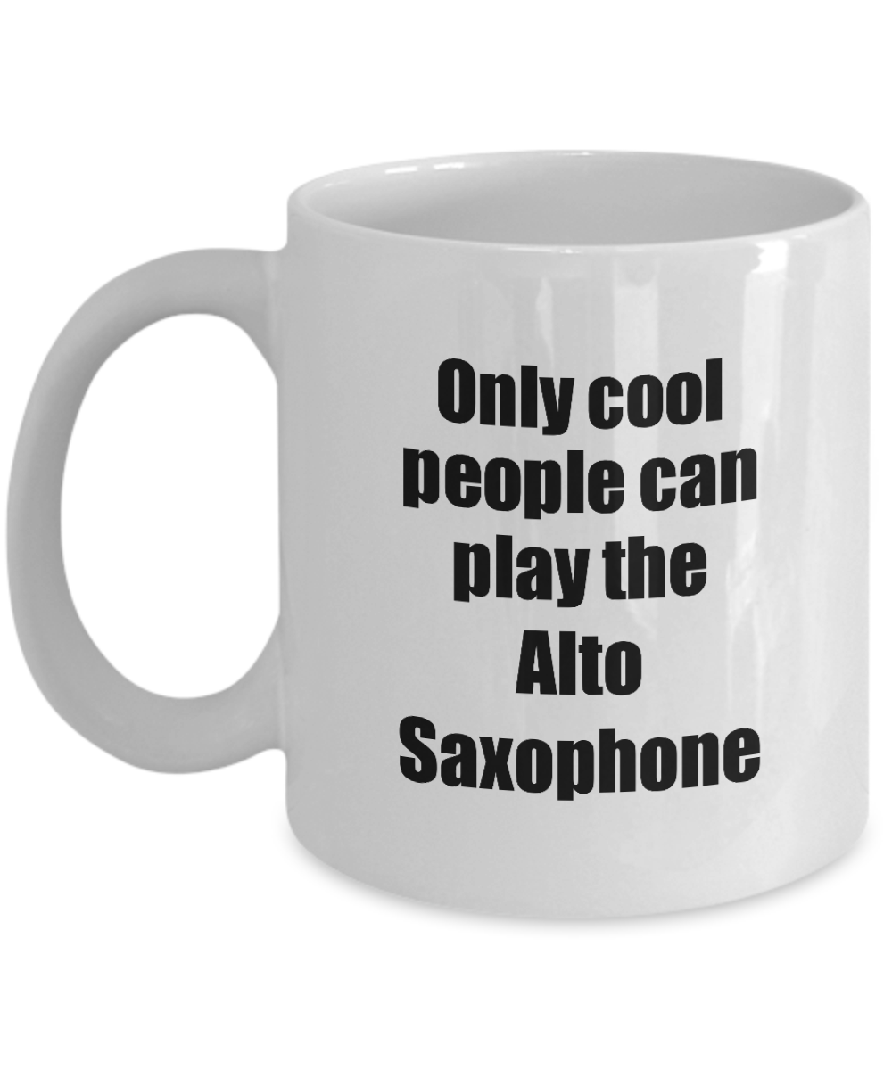 Alto Saxophone Player Mug Musician Funny Gift Idea Gag Coffee Tea Cup-Coffee Mug
