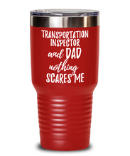Load image into Gallery viewer, Funny Transportation Inspector Dad Tumbler Gift Idea for Father Gag Joke Nothing Scares Me Coffee Tea Insulated Cup With Lid-Tumbler