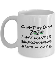 Load image into Gallery viewer, Cat Mom 2020 Self-Quarantined Mug Funny Pandemic Gift Quarantine Joke Self Isolation Gag Coffee Tea Cup-Coffee Mug