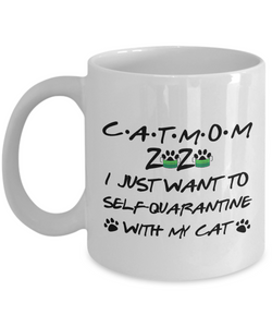 Cat Mom 2020 Self-Quarantined Mug Funny Pandemic Gift Quarantine Joke Self Isolation Gag Coffee Tea Cup-Coffee Mug