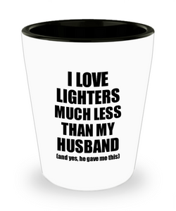 Lighters Wife Shot Glass Funny Valentine Gift Idea For My Spouse From Husband I Love Liquor Lover Alcohol 1.5 oz Shotglass-Shot Glass