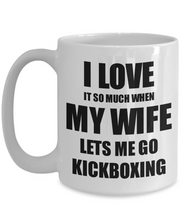 Load image into Gallery viewer, Kickboxing Mug Funny Gift Idea For Husband I Love It When My Wife Lets Me Novelty Gag Sport Lover Joke Coffee Tea Cup-Coffee Mug