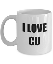 Load image into Gallery viewer, I Love Cu Mug Funny Gift Idea Novelty Gag Coffee Tea Cup-[style]