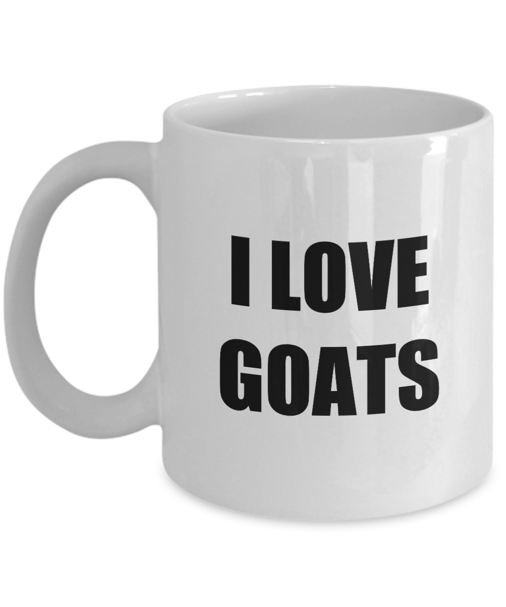 I Love Goats Mug Funny Gift Idea Novelty Gag Coffee Tea Cup-Coffee Mug