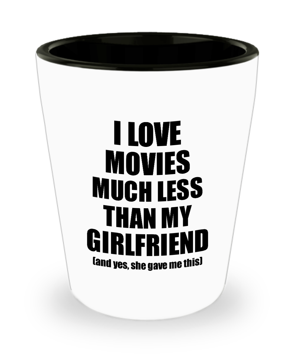 Movies Boyfriend Shot Glass Funny Valentine Gift Idea For My Bf From Girlfriend I Love Liquor Lover Alcohol 1.5 oz Shotglass-Shot Glass
