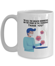 Load image into Gallery viewer, Mug Honoring Health Workers Gift For Nurse Doctor Pandemic Thank You Quarantine Coffee Tea Cup-Coffee Mug